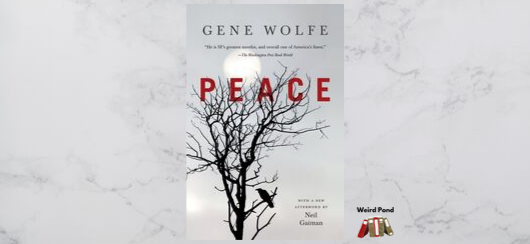 """Peace"" Gene Wolfe - review"