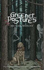 """Greener Pastures"" - 10 horror books to read this Halloween"